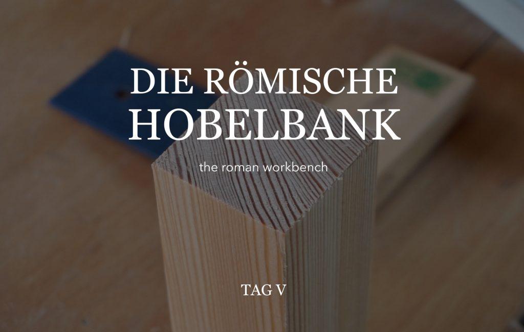 Römische Hobelbank 5